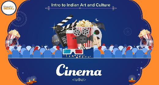 Introduction to Indian art – Cinema